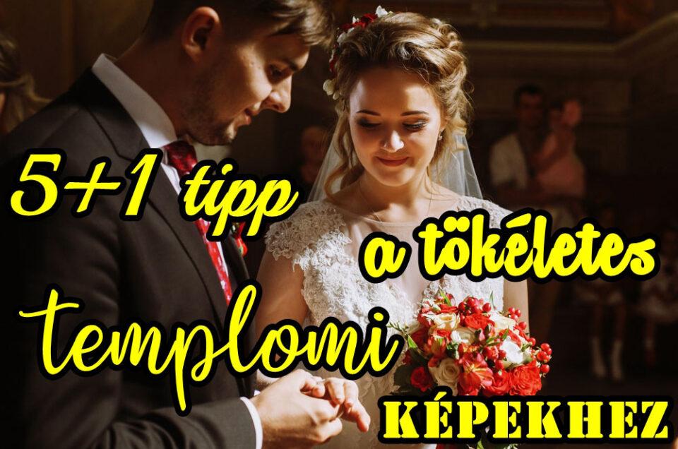 5+1 tipp a tökéletes templomi képekhez